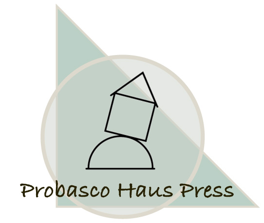 Probasco Haus Press